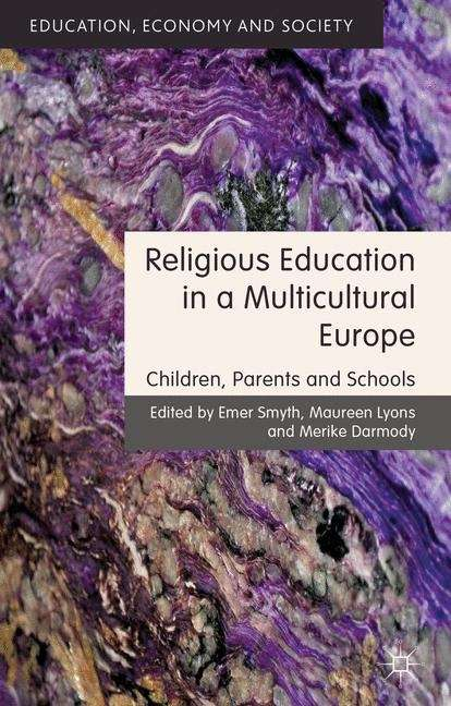 Religious Education in a Multicultural Europe