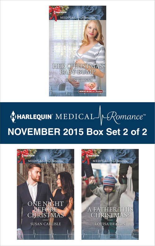 Harlequin Medical Romance November 2015 - Box Set 2 of 2