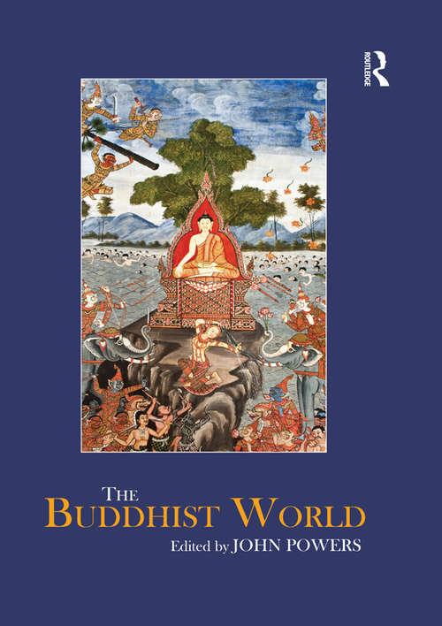 The Buddhist World (Routledge Worlds)