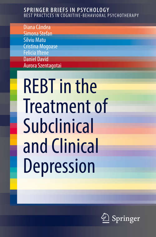 REBT in the Treatment of Subclinical and Clinical Depression (SpringerBriefs in Psychology)