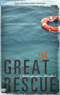The Great Rescue (NIV): Revised Edition