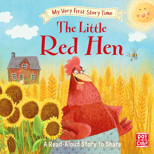 The Little Red Hen: Fairy Tale with picture glossary and an activity (My Very First Story Time #9)