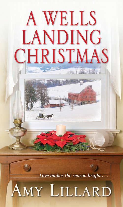 A Wells Landing Christmas (A Wells Landing Romance #8)