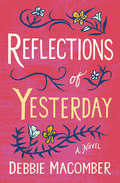 Reflections of Yesterday: The Trouble With Caasi / Reflections Of Yesterday (Mira Bks.)