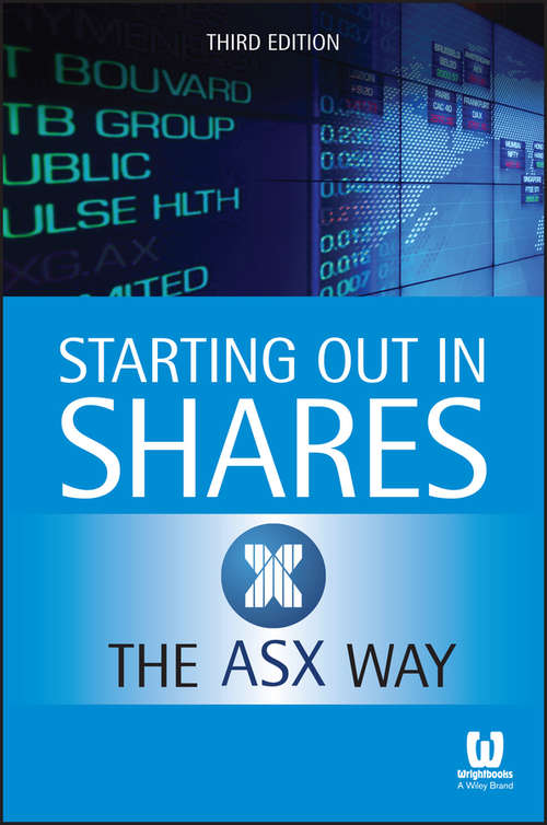 Starting Out In Shares The Asx Way 3E