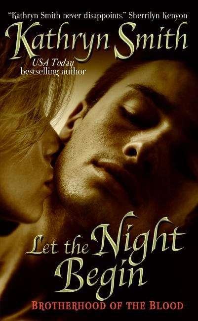 Let the Night Begin (Brotherhood of Blood #4)