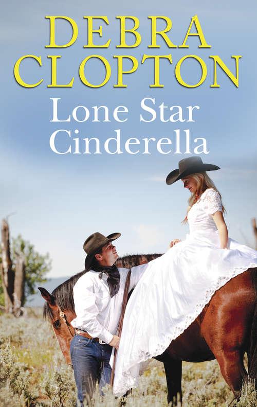 Lone Star Cinderella