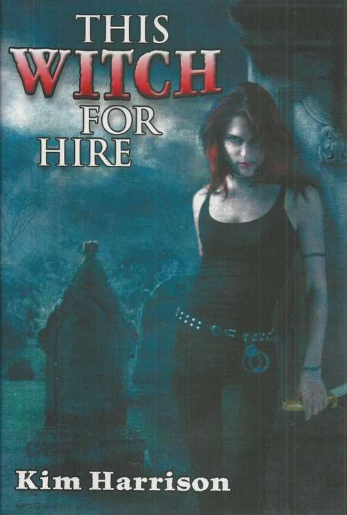 This Witch for Hire (Rachel Morgan Series #1 and #2)