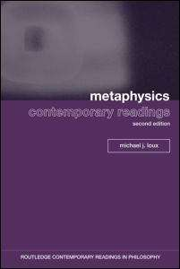 Metaphysics: Contemporary Readings (2nd Edition)