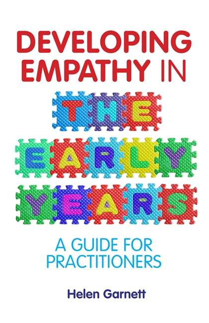 Developing Empathy in the Early Years: A Guide for Practitioners