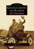 Kenosha's Jeffery & Rambler Automobiles (Images of America)