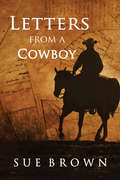 Letters From a Cowboy (Morning Report Series)