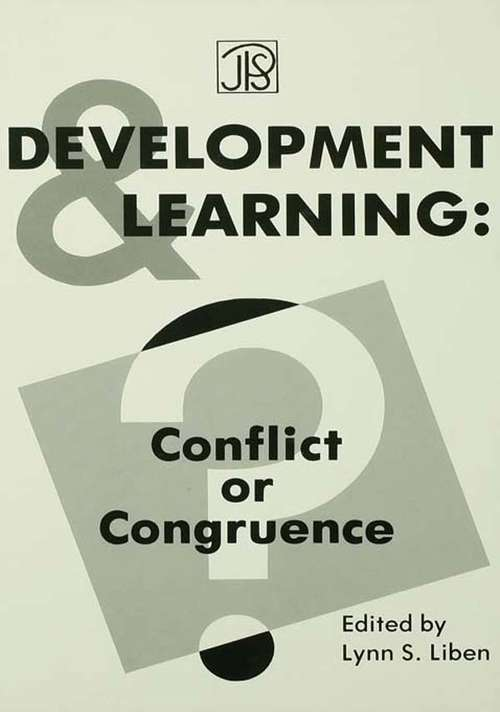 Development and Learning: Conflict Or Congruence? (Jean Piaget Symposia Series)