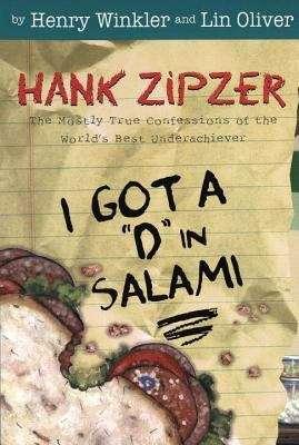 "I Got a ""D"" in Salami (Hank Zipzer, the World's Greatest Underachiever #2)"