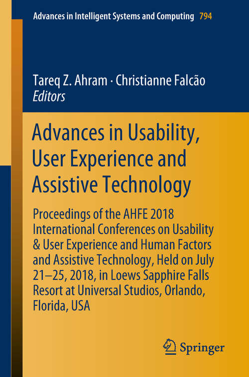 Advances in Usability, User Experience and Assistive Technology