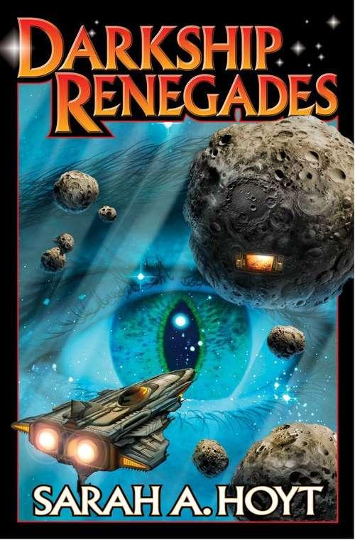 Darkship Renegades (Darkship, Book #2)
