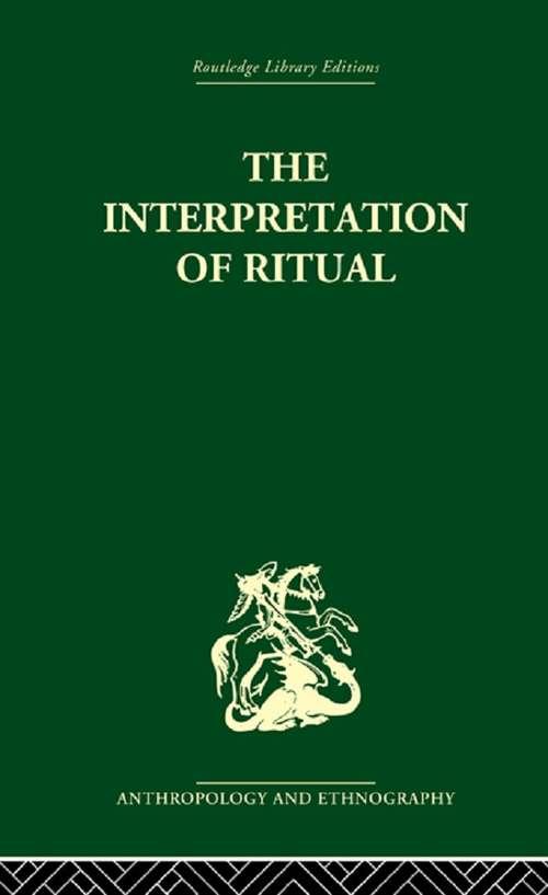 The Interpretation of Ritual