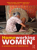 Homeworking Women: A Gender Justice Perspective