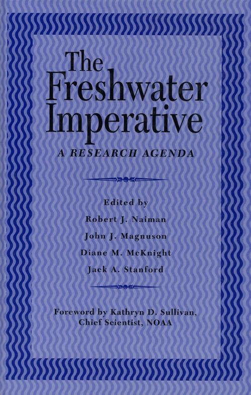 The Freshwater Imperative: A Research Agenda