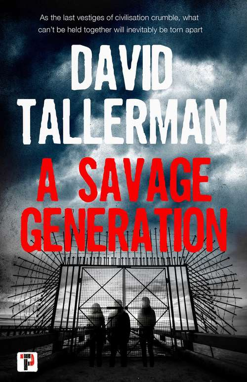A Savage Generation (Fiction Without Frontiers)