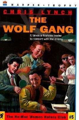 The Wolf Gang (The He-Man Women Haters Club #5)