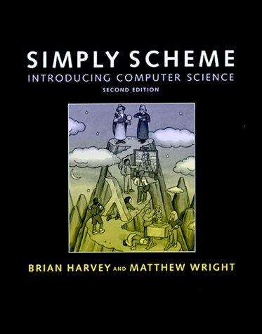 Simply Scheme: Introducing Computer Science (2nd edition)