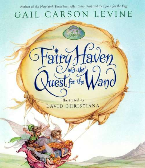 Fairy Haven and the Quest for the Wand (Disney Fairies)