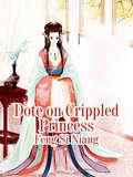 Dote on Crippled Princess: Volume 2 (Volume 2 #2)