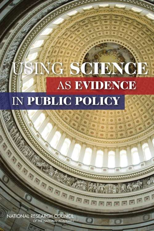 Using Science as Evidence in Public Policy