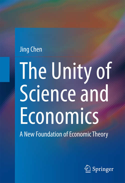 The Unity of Science and Economics