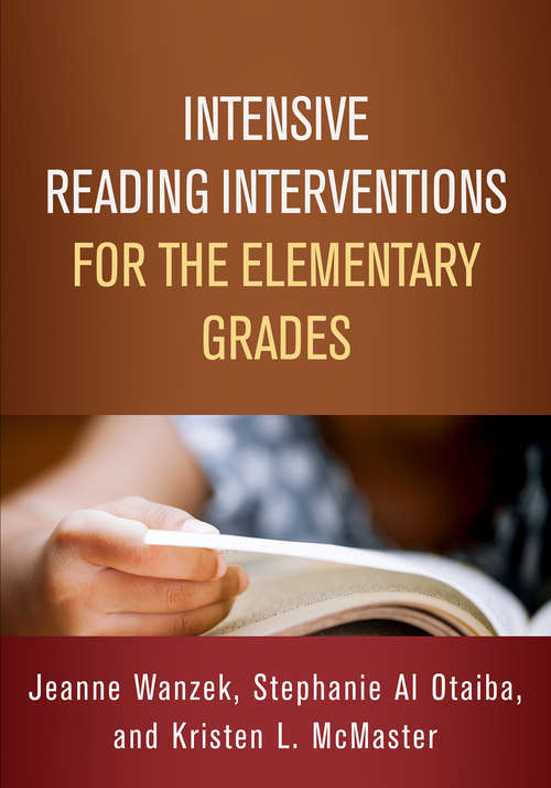 Intensive Reading Interventions for the Elementary Grades