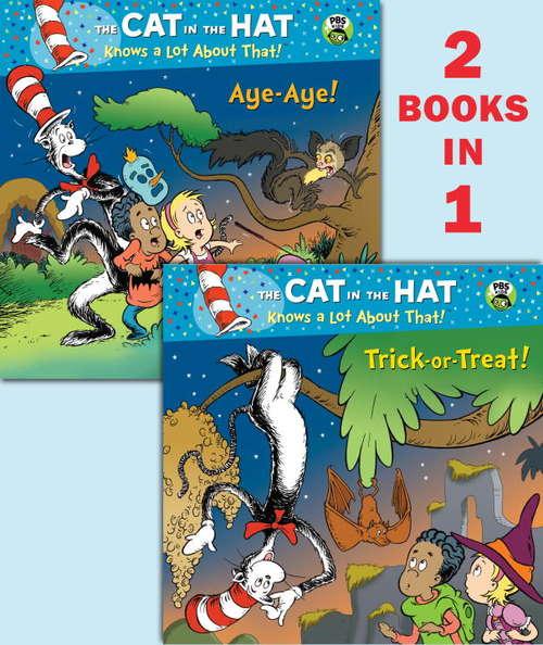 Trick-or-Treat!/Aye-Aye! (Seuss/Cat in the Hat)