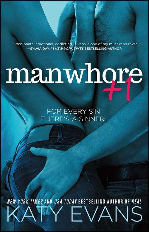 Manwhore +1 (The Manwhore Series #2)