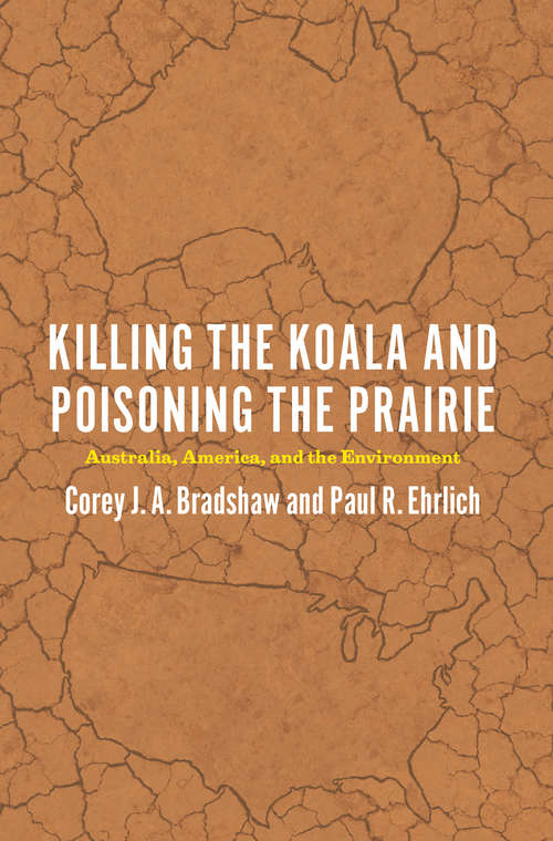 Killing the Koala and Poisoning the Prairie: Australia, America, and the Environment