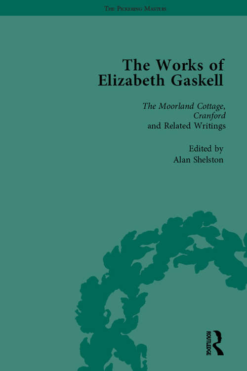The Works of Elizabeth Gaskell, Part I Vol 2 (The\pickering Masters Ser.)