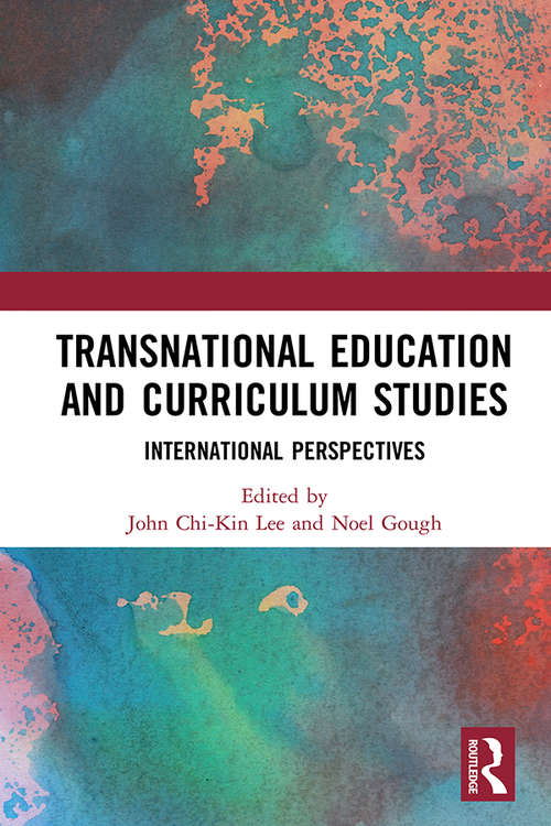 Transnational Education and Curriculum Studies: International Perspectives