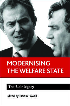 Modernising the welfare state: The Blair legacy