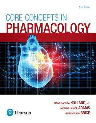 Core Concepts in Pharmacology, 5th Edition