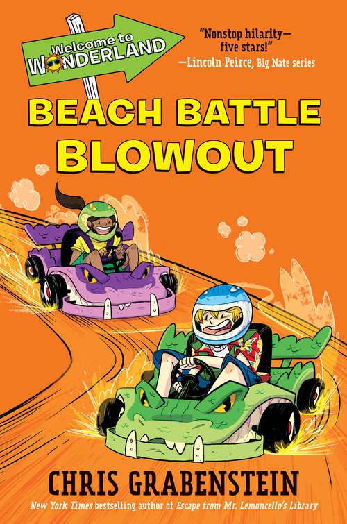 Welcome to Wonderland #4: Beach Battle Blowout (Welcome to Wonderland #4)
