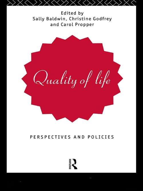 Quality of Life: Perspectives and Policies