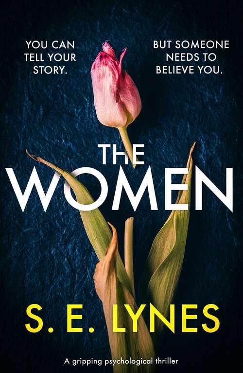 The Women: A gripping psychological thriller