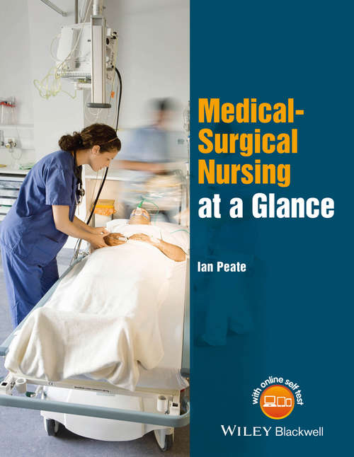 Medical-Surgical Nursing at a Glance (At a Glance (Nursing and Healthcare))