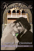 A Marriage of Convenience: Married to a Prince (Married To A Prince #1)