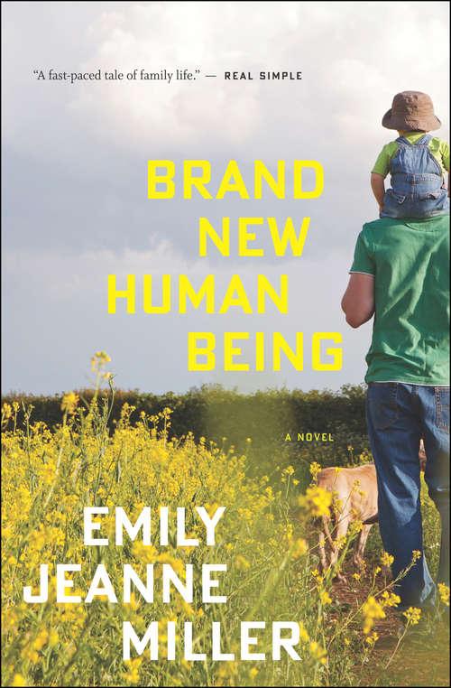 Brand New Human Being: A Novel