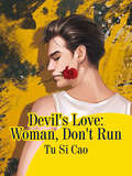 Devil's Love: Volume 1 (Volume 1 #1)