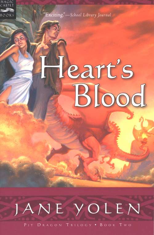 Heart's Blood: The Pit Dragon Chronicles, Volume Two (Pit Dragon Chronicles #2)