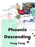 Phoenix Descending: Volume 2 (Volume 2 #2)