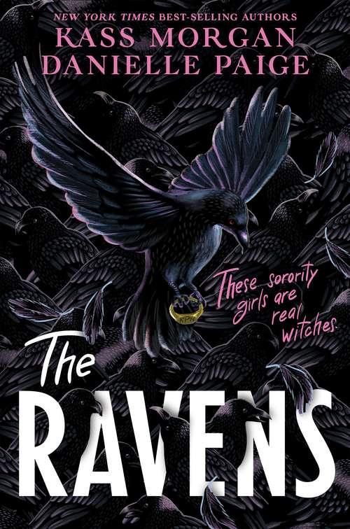 The Ravens (The\ravens Ser.)