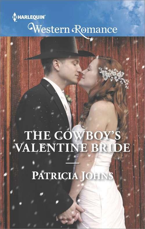 The Cowboy's Valentine Bride