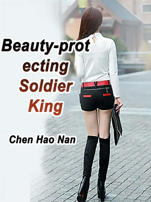 Beauty-protecting Soldier King: Volume 8 (Volume 8 #8)